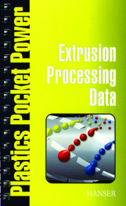 Show details for Extrusion Processing Data
