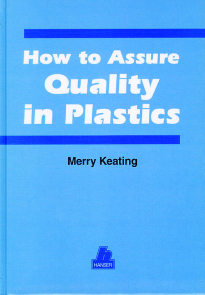 Show details for How to Assure Quality in Plastics
