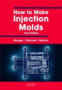 Picture of How to Make Injection Molds 3E