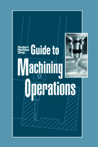 Show details for Guide to Machining Operations