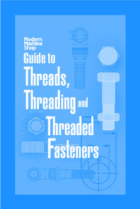 Show details for Guide to Threads, Threading and Threaded Fasteners