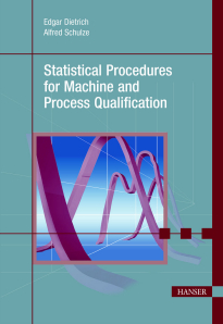 Show details for Statistical Procedures for Machine and Process Qualification