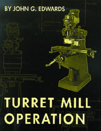 Show details for Turret Mill Operation