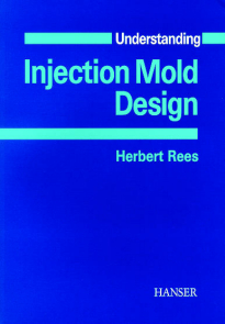 Show details for Understanding Injection Mold Design
