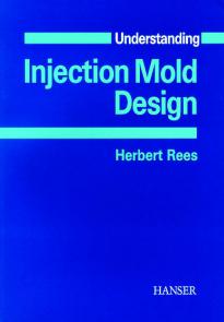 Show details for Understanding Injection Mold Design