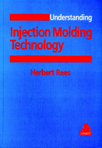 Show details for Understanding Injection Molding Technology