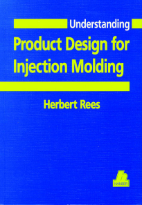 Show details for Understanding Product Design for Injection Molding