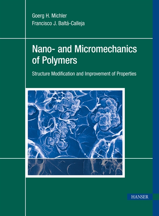 Show details for Nano- and Micromechanics of Polymers