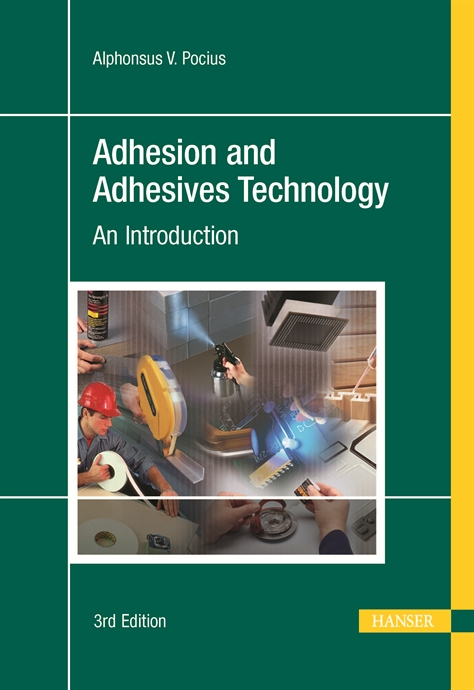 Picture of Adhesion and Adhesives Technology 3E