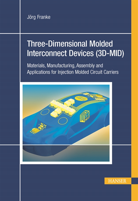 Picture of 3D-MID:  Three-Dimensional Molded Interconnect Devices
