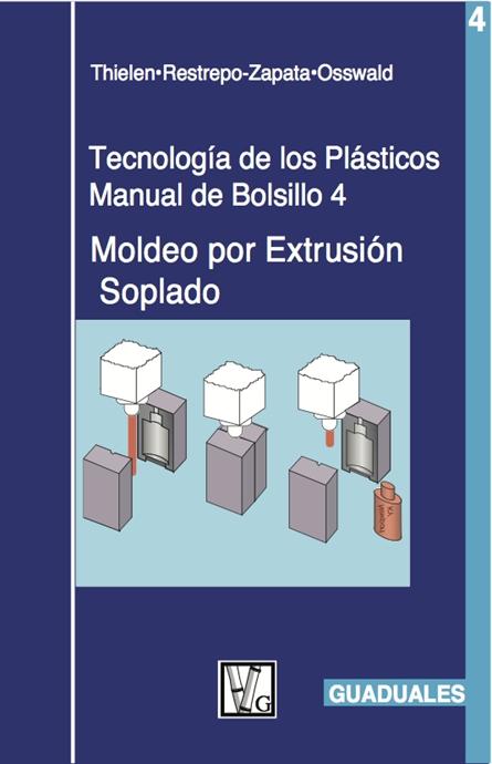 Show details for Tecnología de los Plásticos 4:  Moldéo por Extrusión Soplado