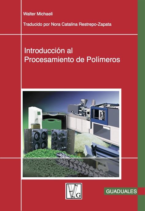 Show details for Introducción al Procesamiento de Polímeros