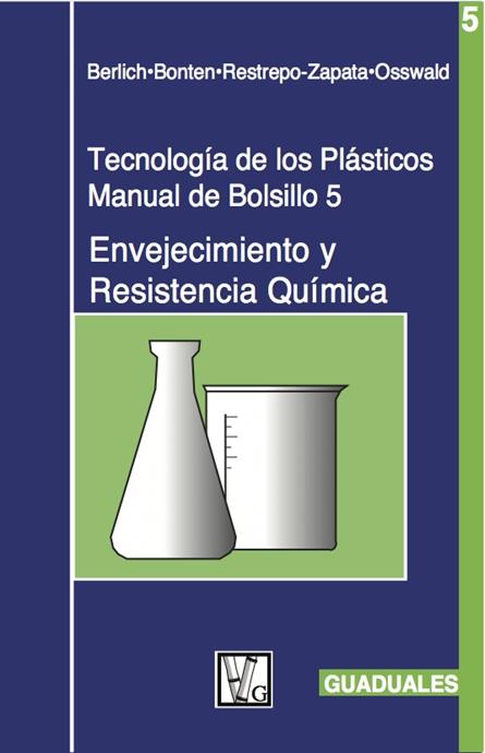 Show details for Tecnología de los Plásticos 5:  Envejecimiento y Resistencia Química