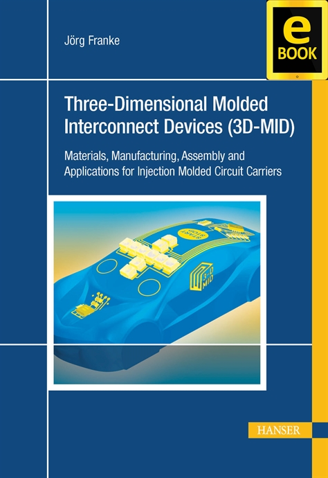Show details for 3D-MID:  Three-Dimensional Molded Interconnect Devices (eBook)