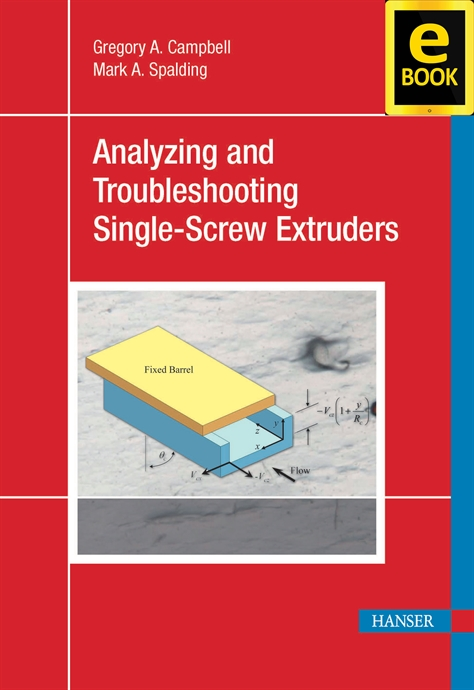 Show details for Analyzing and Troubleshooting Single-Screw Extruders (eBook)