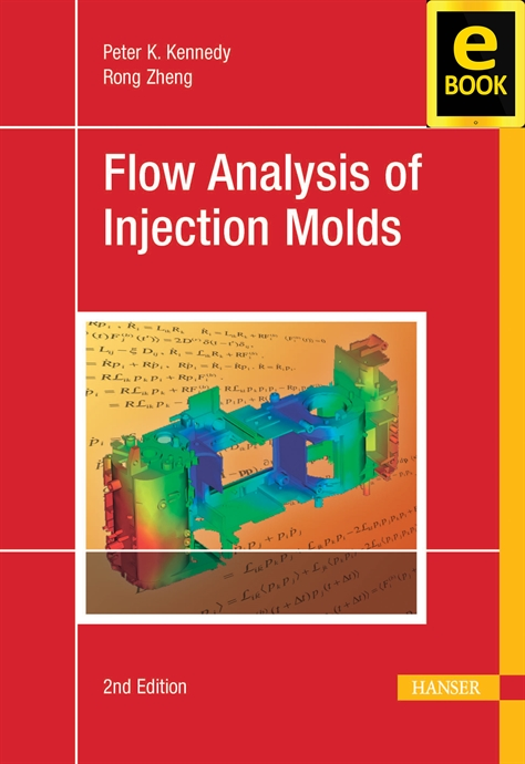 Show details for Flow Analysis of Injection Molds 2E (eBook)