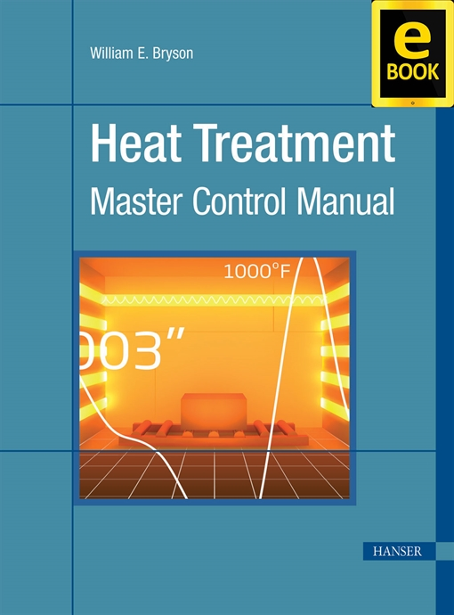 Show details for Heat Treatment:  Master Control Manual (eBook)