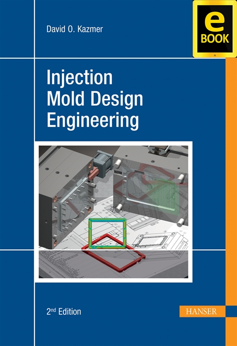 Show details for Injection Mold Design Engineering 2E (eBook)