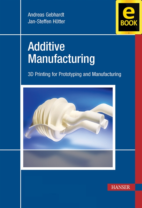 Show details for Additive Manufacturing (eBook)