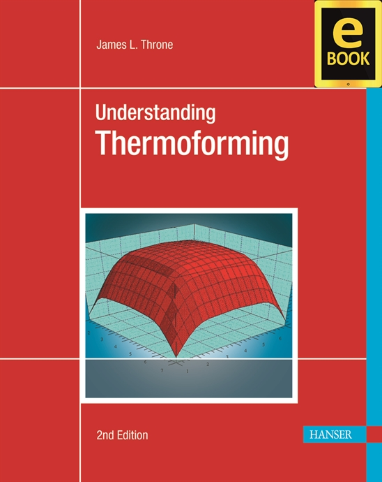 Show details for Understanding Thermoforming 2E (eBook)