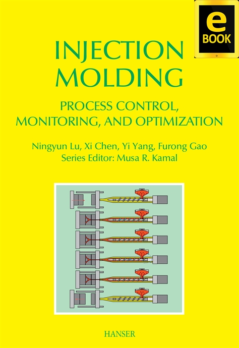 Show details for Injection Molding Process Control, Monitoring, and Optimization (eBOOK)