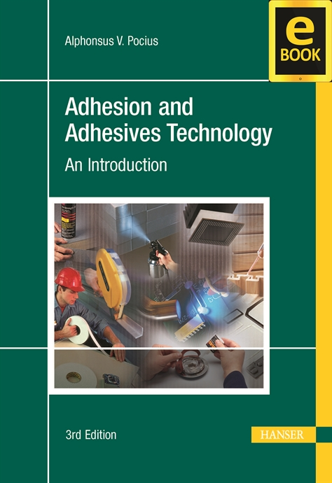 Show details for Adhesion and Adhesives Technology 3E (eBook)