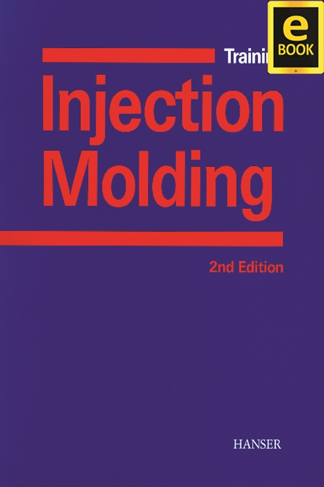 Show details for Training in Injection Molding 2E (eBook)