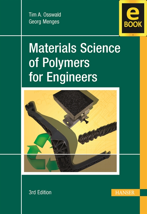 Show details for Materials Science of Polymers for Engineers 3E (eBook)