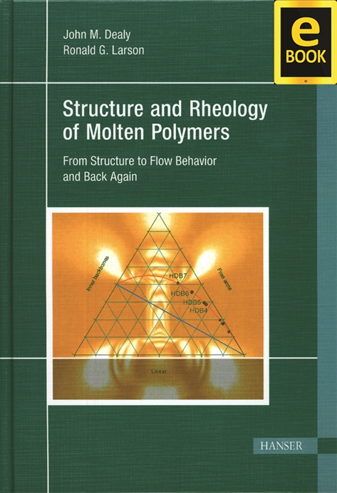 Show details for Structure and Rheology of Molten Polymers (eBook)