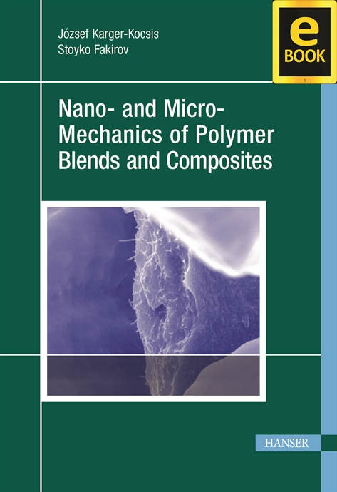 Show details for Nano- and Micro-Mechanics of Polymer Blends and Composites (eBook)