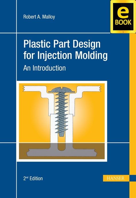 Plastic Part Design For Injection Molding An Introduction Ebook