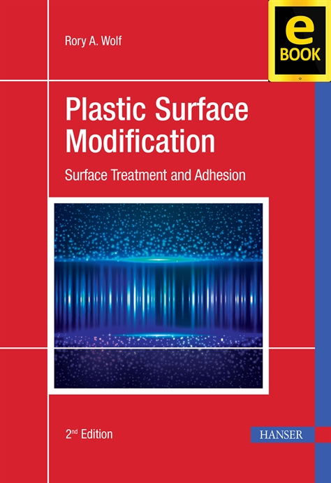 Show details for Plastic Surface Modification 2E (eBook)