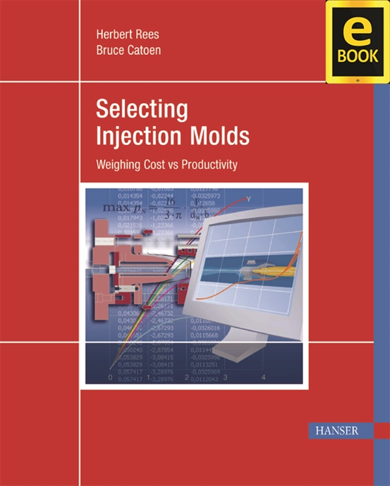 Show details for Selecting Injection Molds (eBook)