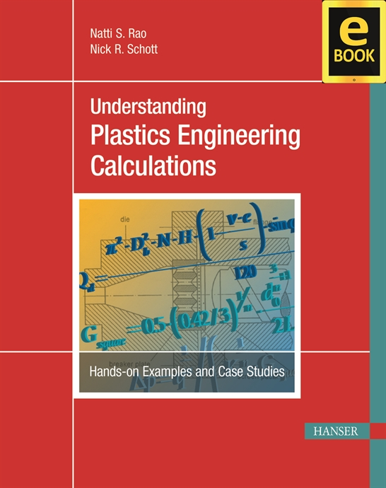 Show details for Understanding Plastics Engineering Calculations (eBook)