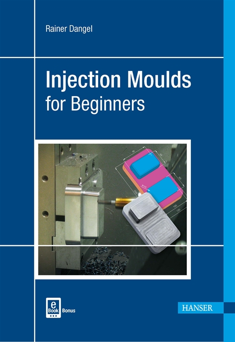 Show details for Injection Moulds for Beginners