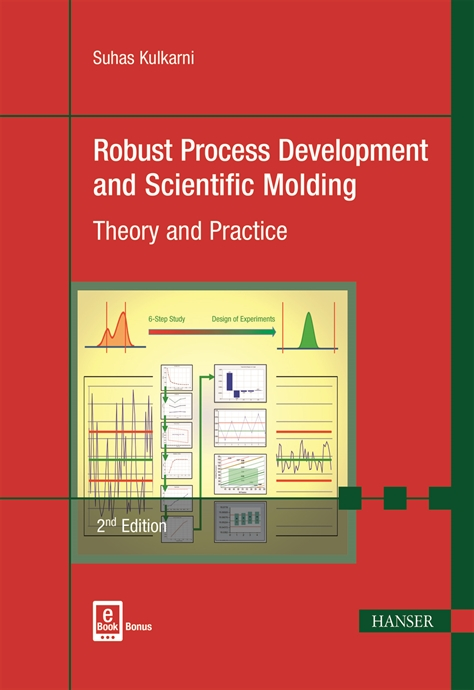 Show details for Robust Process Development and Scientific Molding 2E