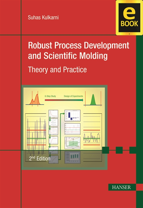 Show details for Robust Process Development and Scientific Molding 2E (eBook)