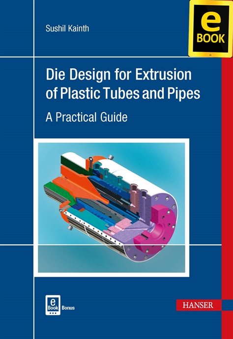Show details for Die Design for Extrusion of Plastic Tubes and Pipes (eBook)