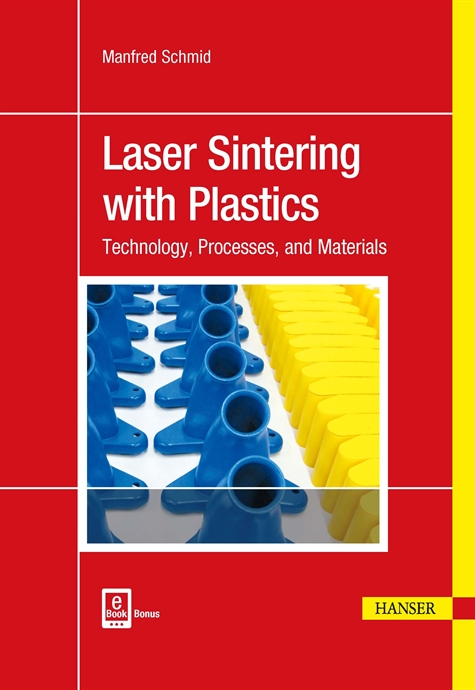 Show details for Laser Sintering with Plastics