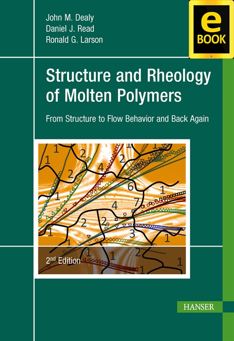 Show details for Structure and Rheology of Molten Polymers 2E (eBook)