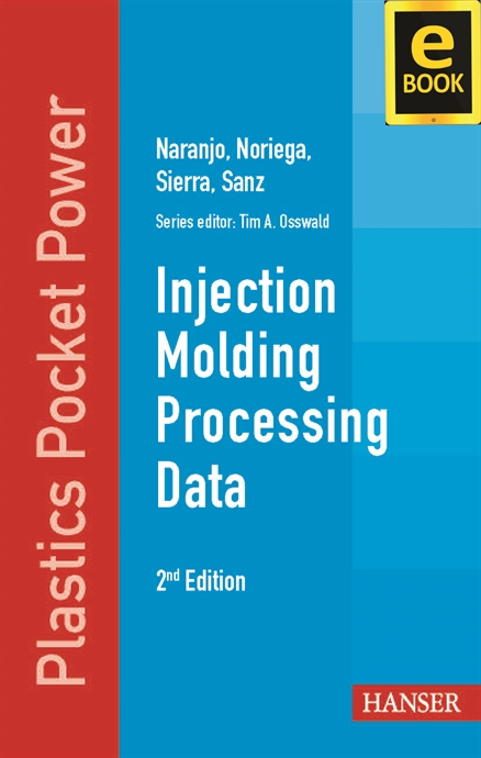 Show details for Injection Molding Processing Data 2E (eBook)