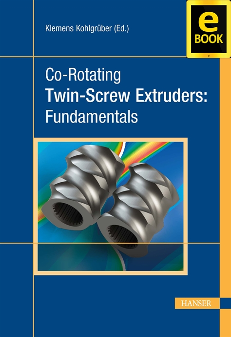 Show details for Co-Rotating Twin-Screw Extruders:  Fundamentals  (eBook)