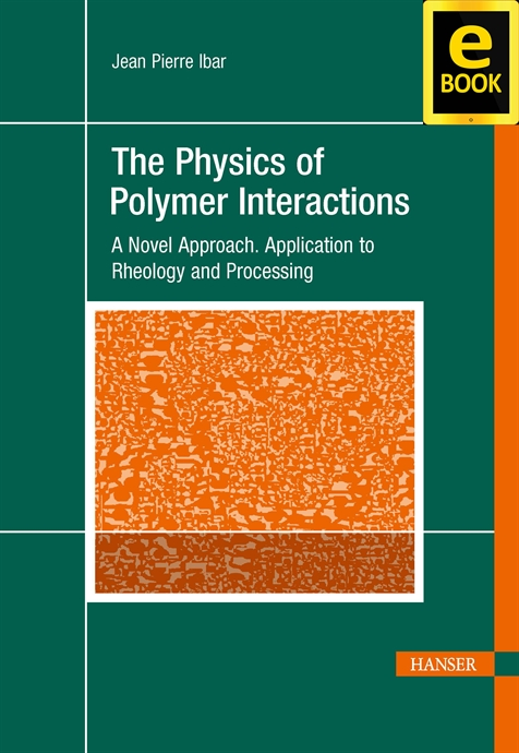 Show details for The Physics of Polymer Interactions (eBook)
