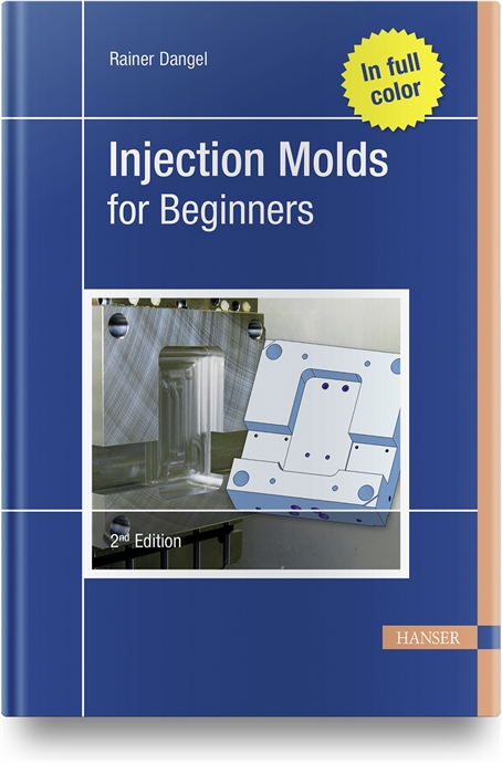 Show details for Injection Molds for Beginners 2E