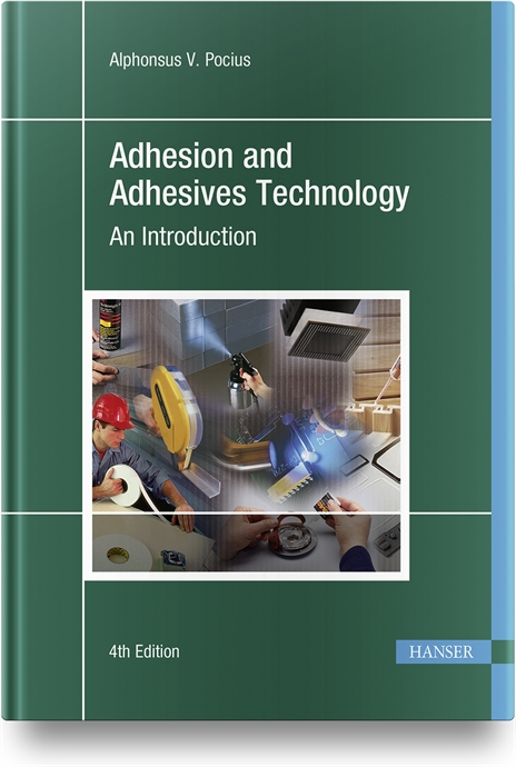 Show details for Adhesion and Adhesives Technology 4e